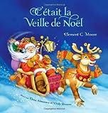 C'etait la Veille de Noel, Clement C. Moore and Elena Almazova, 0987902369