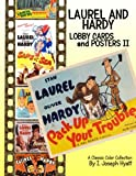 2: Laurel and Hardy:  Lobby Cards and Posters II: A Color Collection
