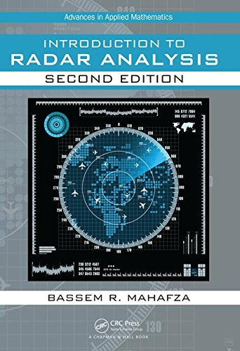 Introduction To Radar Analysis  Second Edition  Advances In Applied Mathematics