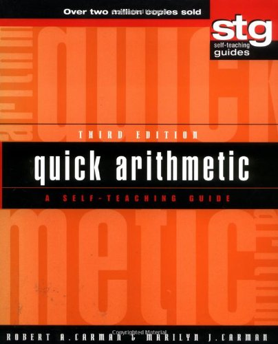 Quick Arithmetic: A Self-Teaching Guide (Wiley Self-Teaching Guides)