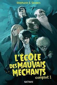 """Afficher """"L'École des mauvais méchants n° 1 Complot 1"""""""