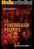 La ponerología política (Spanish Edition)