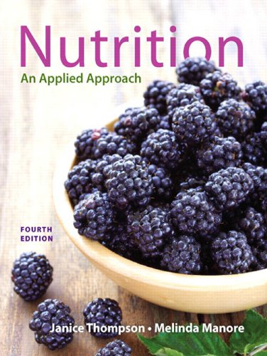 Nutrition: An Applied Approach (4th Edition) Pdf