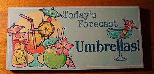 Forecast Lighting Wall Holder (Today'S Forecast Umbrellas Tropical Drink Tiki Beach Bar Home Decor Sign)