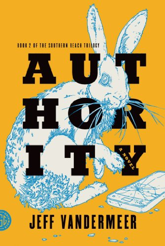 Authority: A Novel (The Southern Reach Trilogy Book 2) cover
