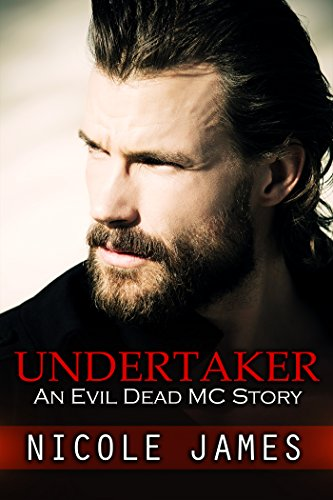 UNDERTAKER: An Evil Dead MC Story (The Evil Dead MC Series Book 8) (Best Of The Undertaker)