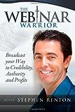 The Webinar Warrior, Stephen Renton, 1466262958