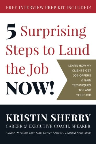 5 Surprising Steps to Land the Job NOW!