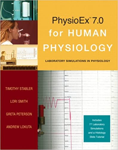 PhysioEx 7 0 For Human Physiology Lab