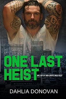 One Last Heist by [Donovan, Dahlia]