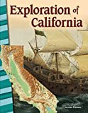 Exploration of California - Social Studies Book for Kids - Great for School Projects and Book Reports (Social Studies: Informational Text)