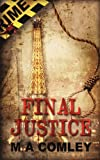 Final Justice, Mel Comley, 1908603615