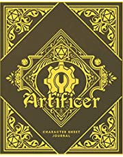 Artificer Character Sheet Journal: DnD Notebook With 50 Character Pages and 100 Mixed Pages (Lined, Graph, Hex & Blank)For Role Playing Fantasy Games I Campaign Adventure Planner Gifts For RPG Players To Create Characters, Maps, Plans, Spell & More