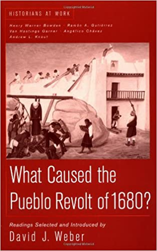 Amazon what caused the pueblo revolt of 1680 historians at what caused the pueblo revolt of 1680 historians at work first edition edition fandeluxe Image collections