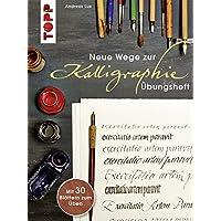 Übungsheft (Neue Wege zur Kalligraphie)