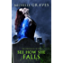See How She Falls (The Chronicles of Izzy Book 3)