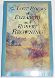 Love Poems of Elizabeth Barrett Browning and Robert Browning, Browning, Elizabeth Barrett, 1566198070