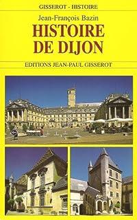 Histoire de Dijon, Bazin, Jean-François