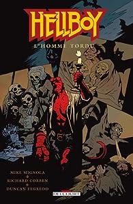 Hellboy, Tome 11 : L'homme tordu par Mike Mignola