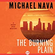 The Burning Plain: The Henry Rios Mysteries | Michael Nava