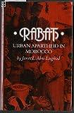 Rabat: Urban Apartheid in Morocco (Princeton Studies on the Near East)