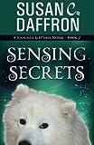 img - for Sensing Secrets (A Jennings and O'Shea Novel) (Volume 2) book / textbook / text book