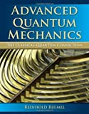 Advanced Quantum Mechanics, Reinhold Blumel, 1934015520