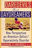 Daredevils and Daydreamers, Barbara D. Ingersoll, 0385487576