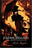 Faerie Bound, A. S. Angelo, 1425767915