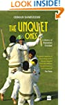 The Unquiet Ones: A History of Pakist...