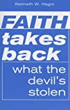 Faith Takes Back What the Devil's Stolen