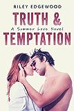 Truth & Temptation (Summer Love Book 3)