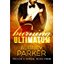 Burning Ultimatum (Trevor's Harem Book 4)