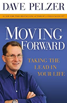 Moving Forward: Taking the Lead in Your Life 1599950650 Book Cover