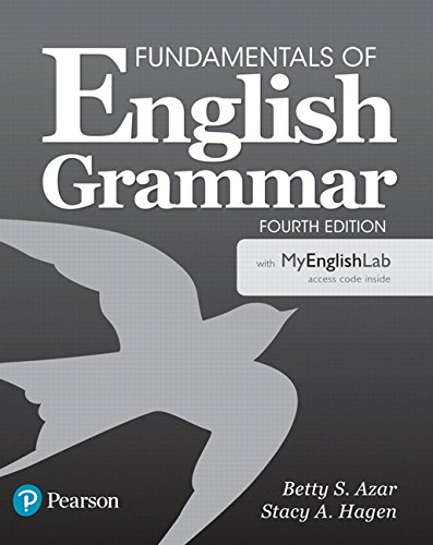 Fundamentals of English Grammar with MyEnglishLab (4th Edition)