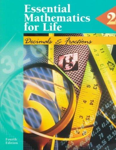 Essential Mathematics for Life: Book 2 : Decimals and Fractions (Essential Mathematics for Life Series)