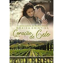 Coração De Gelo (Família De Marttino Livro 3) (Portuguese Edition)