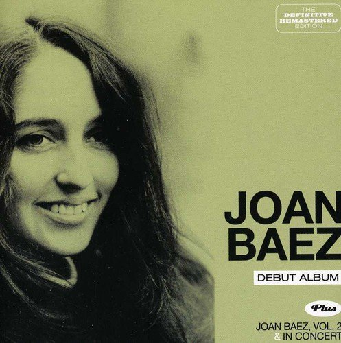 Joan Baez (debut Album) + Vol. 2 + In Concert
