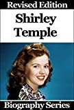 img - for Celebrity Biographies - The Amazing Life Of Shirley Temple - Biography Series book / textbook / text book