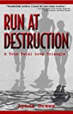 Run at Destruction, Lynda Drews, 0982000928