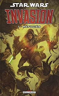 Star Wars - Invasion, Tome 1 : Réfugiés par Tom Taylor