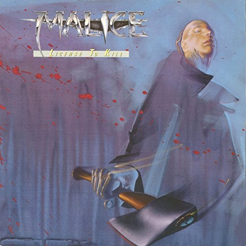 Malice - License To Kill - (CANDY353) - REMASTERED - CD - FLAC - 2018 - WRE Download