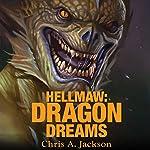 Hellmaw: Dragon Dreams: Hellmaw Series #2 | Chris A. Jackson