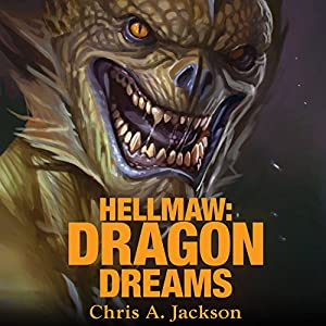 Hellmaw: Dragon Dreams Audiobook