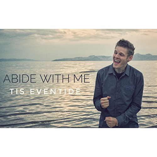 abide with me tis eventide - 8