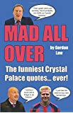 Mad All Over: The funniest Crystal Palace quotes. ever!
