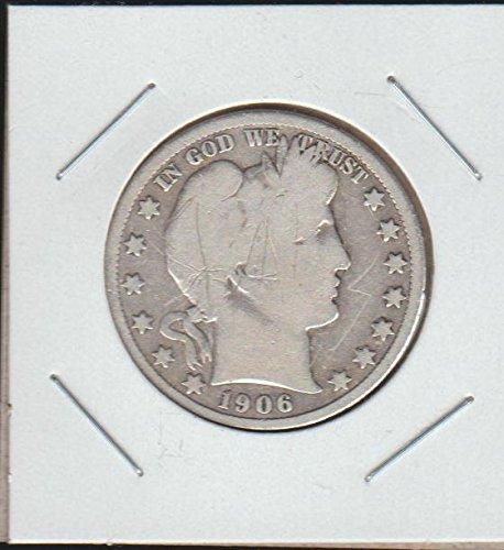 1906 D Barber or Liberty Head (1892-1915) Half Dollar Good