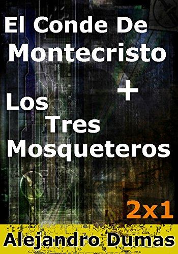 Descargar Libro Los Tres Mosqueteros + El Conde De Montecristo Alejandro Dumas