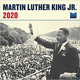 Martin Luther King 2020 Calendar Martin Luther King, Jr. 2020 Wall Calendar: The Martin Luther King