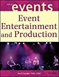img - for Event Entertainment and Production by Mark Sonder (2004-01-03) book / textbook / text book